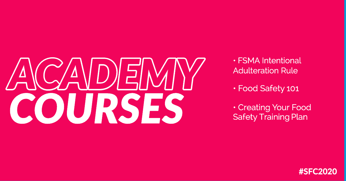 The 2020 Safe Food California Academy Courses Are Now Live